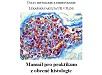 Manuál pro praktikum z obecné histologie